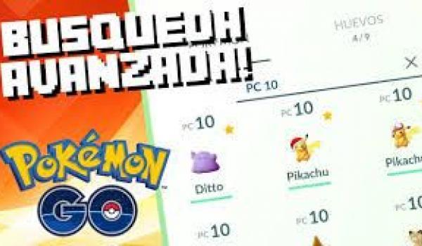 Búsqueda avanzada por filtros en Pokémon Go