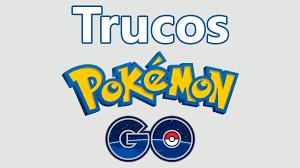 ⭐ TRUCOS POKEMON GO ⭐